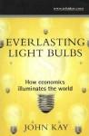 Everlasting Light Bulbs - John Kay, Roger Beale