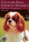 Cavalier King Charles Spaniels: An Owner's Companion - John Evans