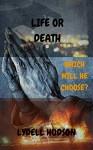 Life or Death - Lydell Hudson, Albrecht Durer, Luis Torres