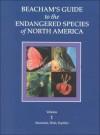 Beacham's Guide To The Endangered Species Of North America - Walton Beacham
