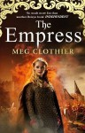 The Empress - Meg Clothier