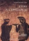 Etyki a cywilizacje - Feliks Koneczny