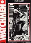 Watchmen L'intégrale 1 (Watchmen Les Gardiens #1) - Alan Moore, Dave Gibbons
