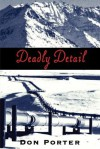 Deadly Detail LP - Don Porter