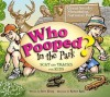 Who Pooped in the Park? Great Smoky Mountains National Park - Kemp / Rath, Robert Rath, Kemp / Rath