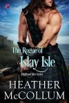 The Rogue of Islay Isle - Heather McCollum