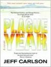 Plague Year - Jeff Carlson