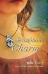 Secondhand Charm - Julie Berry