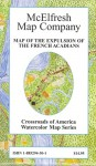Map of the Expulsion of the French Acadians (Crossroads of America Watercolor Map Series) - Earl B. McElfresh