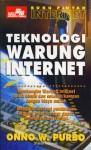 Buku Pintar Internet: Teknologi Warung Internet - Onno W. Purbo