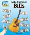 Let's Subtract Bills - Kelly Doudna