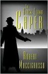 The Black Llama Caper - Robert Muccigrosso