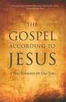 The Gospel According to Jesus: A New Testament for Our Time - Paul Ferrini, Ferrini Paul