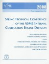 Proceedings of the Spring Technical Conference of the ASME International Combustion Engine Division - American Society of Mechanical Engineers