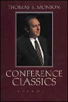 Conference Classics (vol. 1) - Thomas S. Monson