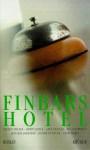Finbars Hotel - Dermot Bolger, Roddy Doyle, Anne Enright, Hugo Hamilton