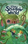 The Shadow World - Jane Johnson