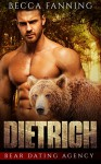 Dietrich (Bear Shifter Dating Agency Romance) (Bear Dating Agency Book 1) - Becca Fanning