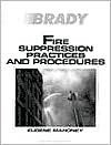 Fire Suppression Practices and Procedures - Eugene Mahoney