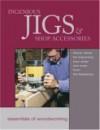 Ingenious Jigs & Shop Accessor - Fine Woodworking Magazine, Rodney Crosby, Taunton Press, Andre J Vckowski