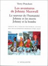 Les Aventures de Johnny Maxwell (Johnny Maxwell, #1-3) - Terry Pratchett, Patrick Couton, Eric Sagot
