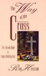 The Way of the Cross - Roy Hession, Revel Hession