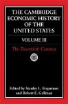 The Cambridge Economic History of the United States, Volume 3: The Twentieth Century - Stanley L. Engerman, Robert E. Gallman