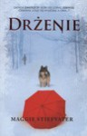 Drżenie (The Wolves of Mercy Falls #1) - Maggie Stiefvater