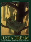 Just a Dream - Chris Van Allsburg
