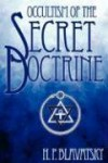 Occultism Of The Secret Doctrine - Helena Petrovna Blavatsky