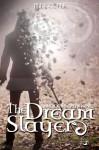 The Dream Slayer - Jill Cooper