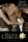 Night of the Cereus - Anya Delvay