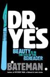 Dr. Yes - Colin Bateman
