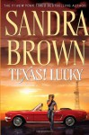 Texas! Lucky (Texas! Tyler Family Saga #1) - Sandra Brown