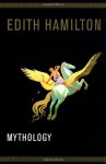 Mythology - Edith Hamilton