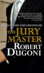 The Jury Master - Robert Dugoni