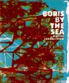 Boris by the Sea - Matvei Yankelevich