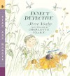 Insect Detective: Read and Wonder - Steve Voake, Charlotte Voake