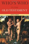 Who's Who in the Old Testament - Joan Comay