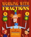 Working with Fractions - David A. Adler, Edward Miller