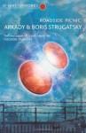 Roadside Picnic - Arkady Strugatsky, Boris Strugatsky