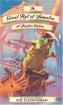 The Giant Rat of Sumatra: or Pirates Galore - Sid Fleischman, John Hendrix
