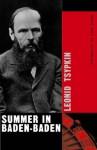 Summer in Baden-Baden - Leonid Tsypkin, Roger Keys, Angela Keys, Susan Sontag