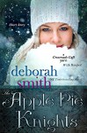 The Apple Pie Knights: A Crossroads Cafe Short Story (The MacBrides) - Deborah Smith