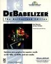 Debabelizer: The Authorized Edition - Lise Despres, Paul Vachier