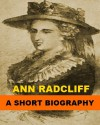 Ann Radcliff - A Short Biography - Richard Garnett
