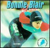 Bonnie Blair, Top Speed Skater - Liza N. Burby, Rosen Pub. Group, Erin McKenna