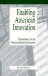Enabling American Innovation: Engineering and the National Science Foundation - Dian Olson Belanger
