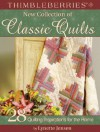 Thimbleberries New Collection of Classic Quilts: 28 Quilting Inspirations for the Home (Thimbleberries) (Thimbleberries) - Lynette Jensen