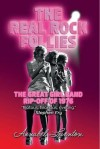 The Real Rock Follies: The Great Girl Band Rip-Off of 1976 - Annabel Leventon
